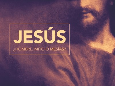 Jesus_hombre_mito_o_mesias_MainGraphic_4x3