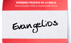Nombres Propios en la Biblia Avalan su Autenticidad