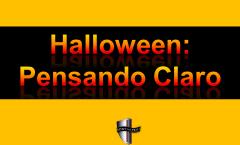 Halloween: Pensando Claro como Cristianos