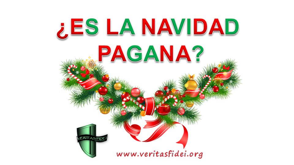 c0f3b375647 Es La Navidad Pagana  – Veritas Fidei