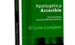 NUEVO CURSO DE APOLOGETICA CRISTIANA: APOLOGETICA ACCESIBLE