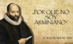 Por Qué No Soy Arminiano