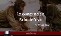 Reflexiones sobre la Pasión de Cristo