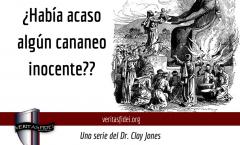 ¿Había Acaso Algún Cananeo Inocente?