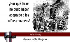 ¿Por qué Israel no pudo haber adoptado a los niños cananeos?