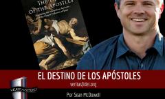 EL DESTINO DE LOS APÓSTOLES: Parte 7. El Apóstol Santiago