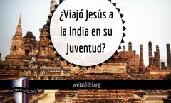 Jesús y los años perdidos: ¿Viajó Jesús a la India en su Juventud?