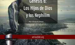 Génesis 6: Los Hijos de Dios y los Nephilim