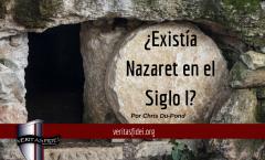 ¿Existía Nazaret en el Siglo I?