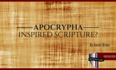 Apocrypha: Inspired Scripture?