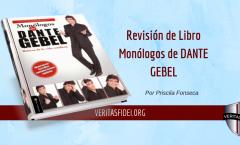 Revisión de Libro: Monólogos de Dante Gebel.