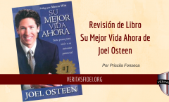 Revisión de Libro. Su Mejor Vida Ahora, de Joel Osteen.