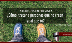 Ateo: Una Entrevista