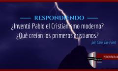 ¿Inventó Pablo el Cristianismo moderno?